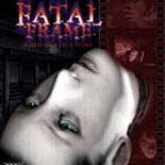 Korkularınızın Resmini Çekebilir misiniz? Fatal Frame