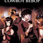 """""""Çatışmanın ilk kuralı nedir? Onlar seni vurmadan sen onları vur!"""" Cowboy Bebop Anime İncelemesi"""