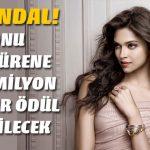 Hint Hükümeti, Deepika Padukone'ye Son Film Padmavati için Ölüm Fermanı Çıkardı!