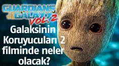 Galaksinin Koruyucuları 2 fragman inceleme- Guardians of the Galaxy 2 filmi incelemesi.